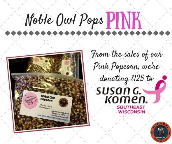 Noble Owl Pink Popcorn Donates to Susan G. Komen of Southeast Wisconsin